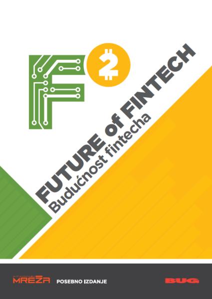 Besplatno izdanje Budućnost fintecha kao najava konferencije F2