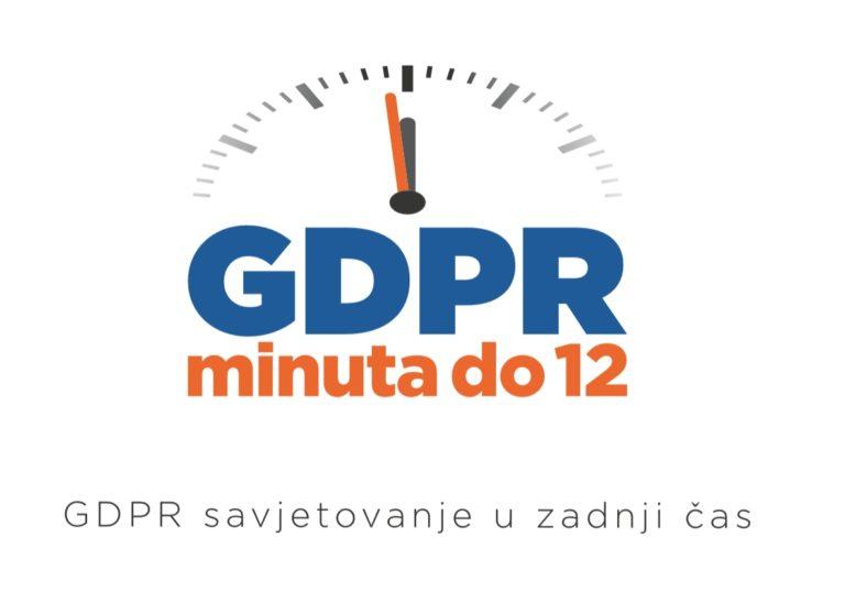 GDPR minuta do 12 - savjetovanje u zadnji čas
