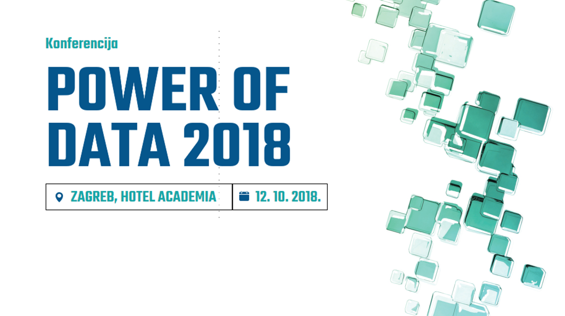 Konferencija Power of Data – kako kvalitetno iskoristiti prikupljene podatke