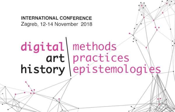 Međunarodna konferencija Digital art history – methods, practices, epistemologies