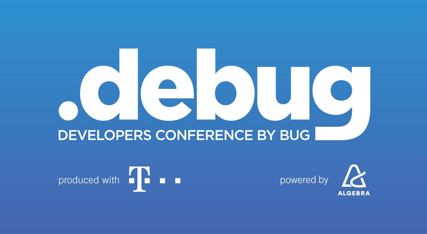 Predstavljamo vam .debug – bit će to najveća developerska konferencija dosad održana u našoj regiji!