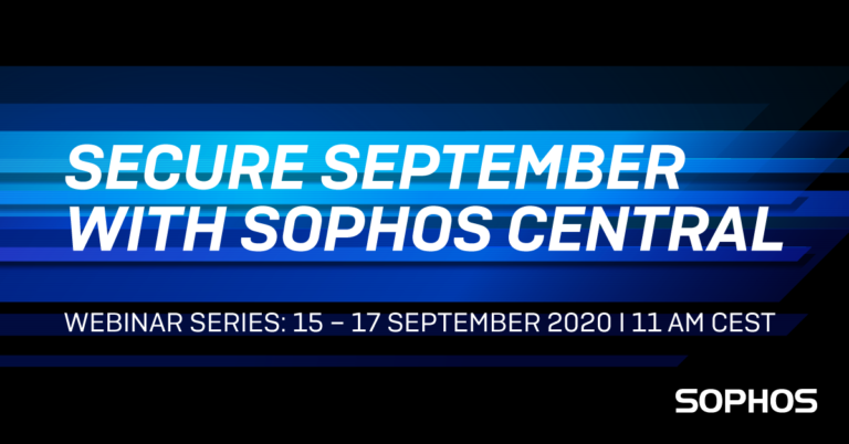 """Pridružite se seriji webinara """"Sigurnosni rujan uz Sophos Central"""""""